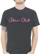 Slow Club T-Shirt